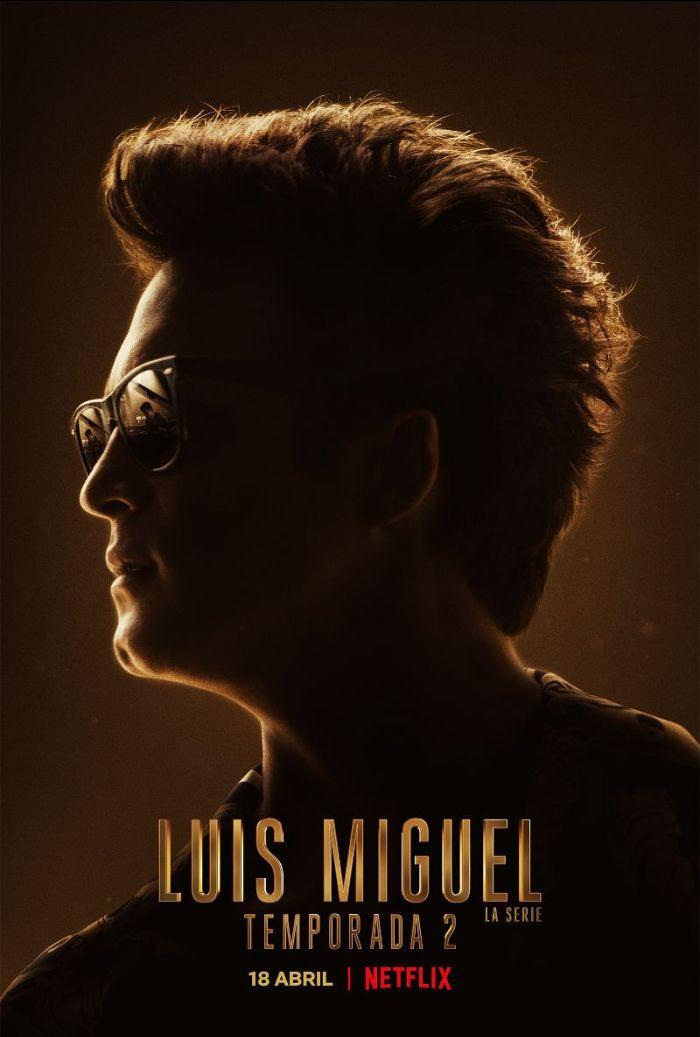 Luis Miguel: la serie poster de la segunda temporada