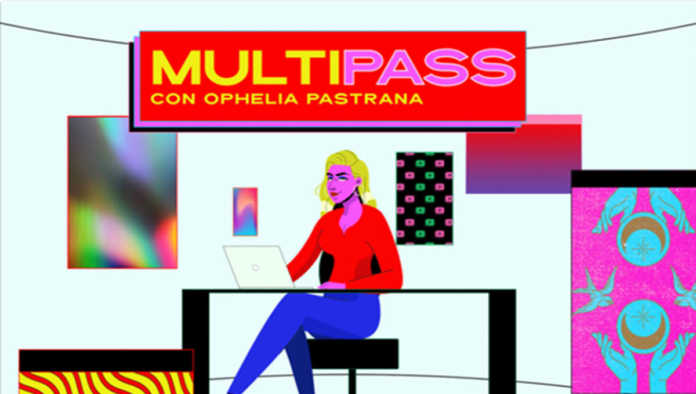 Multipass de Ophelia Pastrana