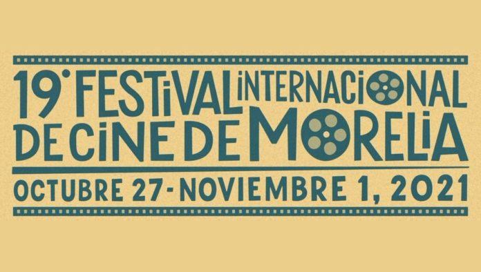 Esta es la Selección Oficial del Festival Internacional de Cine de Morelia 2021