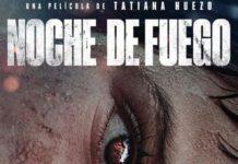 """""""Noche de Fuego"""" prepara su estreno en el Festival de San Sebastián"""